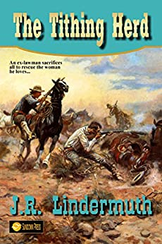 The Tithing Herd by [Lindermuth, J. R. ]