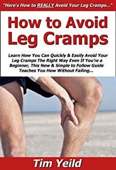 How to Avoid Leg Cramps: Learn How You Can Quickly ...