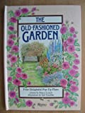 The Old-Fashioned Garden, Nancy Lynch, 0847808335