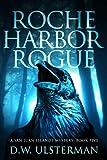 Roche Harbor Rogue (San Juan Islands Mystery Book 5)