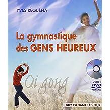 GYMNASTIQUE DES GENS HEUREUX (LA) + DVD