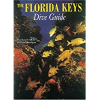 The Florida Keys Dive Guide (Abbeville Diving Guides)