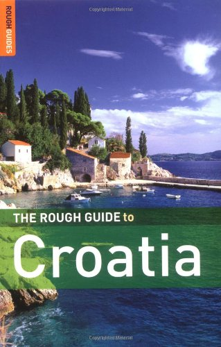 The Rough Guide to Croatia 4 (Rough Guide Travel Guides)