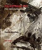Palestinian Art, Kamal Boullata, 0863566480