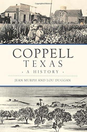 Coppell, Texas: A History (Brief History)