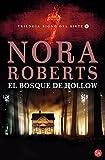 Bosque de Hollow, Nora Roberts, 8466316418