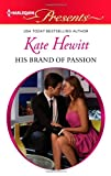 His Brand of Passion, Kate Hewitt, 0373131623