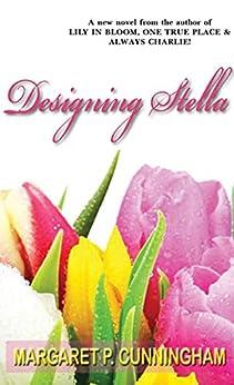 Designing Stella by [Cunningham, Margaret P.]