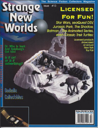 (Strange New Worlds #13: Godzilla collectibles, 1994 Toy Fair (Strange New Worlds Science Fiction Collectors Magazine))
