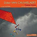 La fin du monde tombe un jeudi (Thomas Drimm 1)   Didier Van Cauwelaert