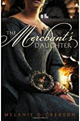 The Merchant's Daughter (Fairy Tale Romance Series) Paperback
