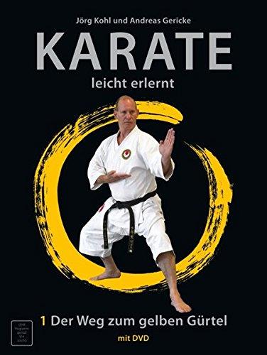 Karate - leicht erlernt: Der Weg zum gelben Gürtel