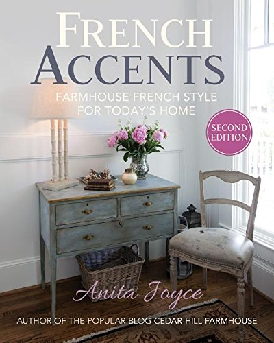 French Accents: Farmhouse French Style for Today's - Plain Accent