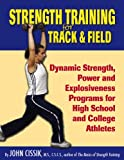 Strength Training for Track and Field, John M. Cissik, 0911521666