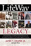 Lifeway Legacy, James T. Draper and John Perry, 0805431705