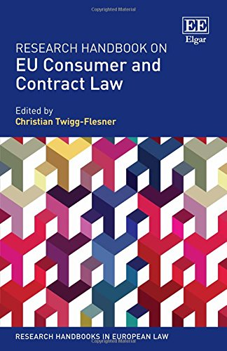 Research Handbook on EU Consumer and Contract Law (Research Handbooks in European Law series)