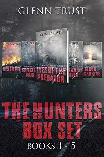 Fans of Law and Order, CSI and House of Cards: Your next read is here! Glenn Trust's The Hunters Series: Volumes 1-5Almost 2,000 pages of hard-boiled mysteries in this 5-in-1 BOXED SET ALERT!