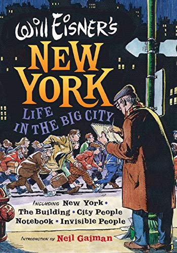 (Will Eisner's New York: Life in the Big City)