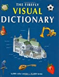 The Firefly Visual Dictionary, Jean-Claude Corbeil and Ariane Archambault, 1552975851