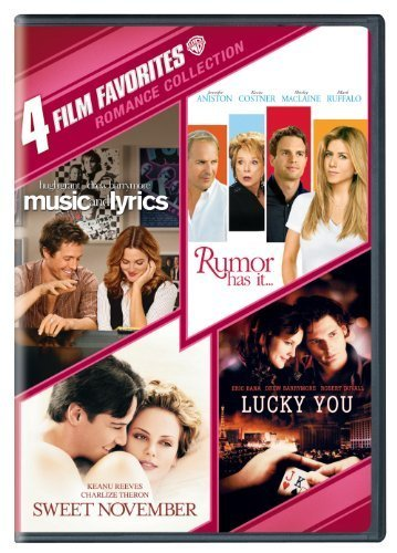 4 Film Favorites: Romances (Lucky You, Music and Lyrics, Rumor Has It, Sweet November) by Warner Home Video