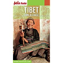 TIBET 2017/2018 Petit Futé (Country Guide) (French Edition)