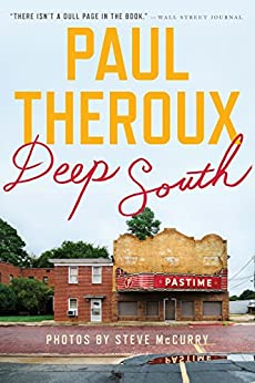 Deep South: Four Seasons on Back Roads by [Theroux, Paul]