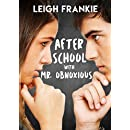 After School with Mr. Obnoxious: A Young Adult Romantic Comedy Novel