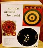 New Art Around the World: Painting &…