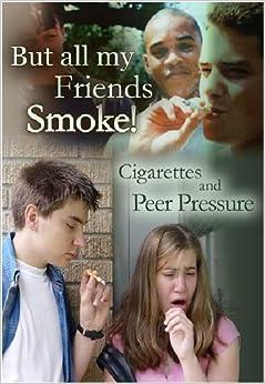 Bittorrent Descargar En Español But All My Friends Smoke: Cigarettes And Peer Pressure It Epub