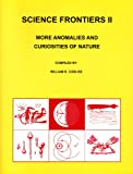 Science Frontiers II, William R. Corliss, 091555447X