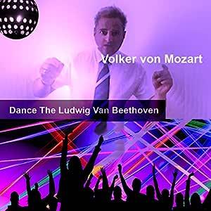 Dance The Ludwig Van Beethoven
