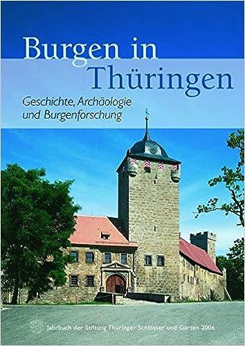 Burgen In Thüringen Jahrbuch Der Stiftung Thüringer Schlösser Und
