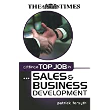Getting a Top Job in Sales and Business Development