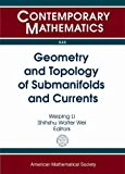 img - for Geometry and Topology of Submanifolds and Currents: 2013 Midwest Geometry Conference (MGC XIX) October 19, 2013 Oklahoma State University, Stillwater ... Norman, OK (Contemporary Mathematics) book / textbook / text book