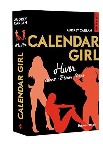Calendar Girl, Hiver : Janvier ; Février ; Mars