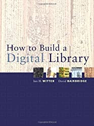How to Build a Digital Library