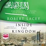 Inside the Kingdom | Robert Lacey