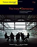 img - for By Thomas R. Dye - The Irony of Democracy: An Uncommon Introduction to American Politics: 14th (fourth) Edition book / textbook / text book