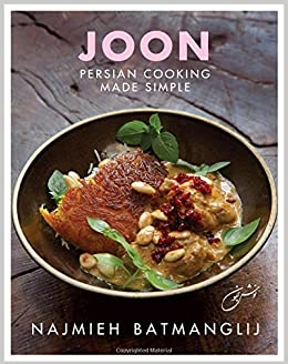 Joon persian cooking made simple najmieh batmanglij 9781933823720 joon persian cooking made simple najmieh batmanglij 9781933823720 amazon books forumfinder Images