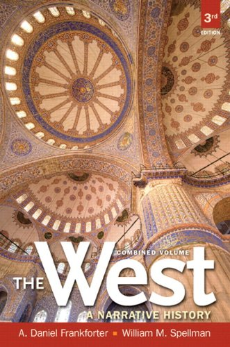 West,The: A Narrative History, Combined Volume Plus NEW MyLab History with eText -- Access Card Package (3rd Edition)