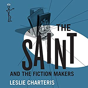The Saint and the Fiction Makers Audiobook