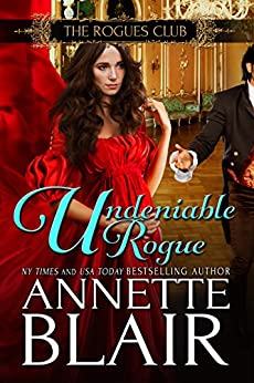 Undeniable Rogue (The Rogues Club Book 1) by [Blair, Annette]