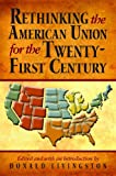 Rethinking the American Union for the Twenty-First Century, , 1589809572