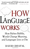 How Language Works, David Crystal, 158333291X