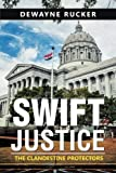 Swift Justice: The Clandestine Protectors