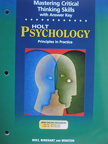 Holt Psychology: Principles in Practice: Mastering Critical Thinking Skills