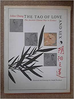 Book The Tao of Love and Sex: The Ancient Chinese Way to Ecstasy by Chang Jolan (1977-05-01)