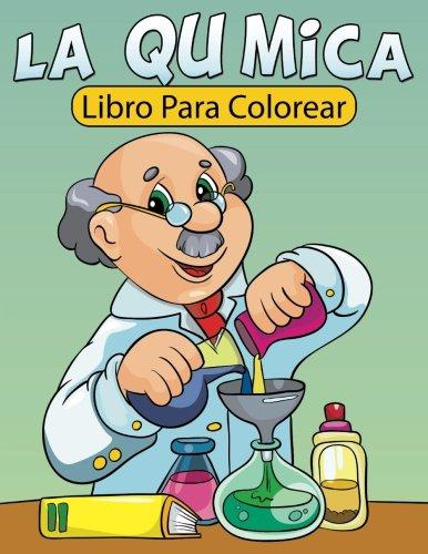 La Química Libro Para Colorear (Spanish Edition) pdf