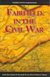 Fairfield in the Civil War, Sarah Thomas and Tim Smith, 1577471571