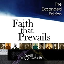 Faith That Prevails: The Expanded Edition